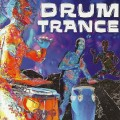 СD Various Artists - Drum Trance / Worldbeat, Trance, Fusion