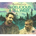 CD DJ Delicious & Till West – Big & Dirty Sounds (2CD) / House, Electrohouse (digipack)